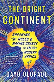 The Bright Continent: Breaking Rules and…