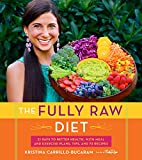 The Fully Raw Diet: 21 Days to Better…