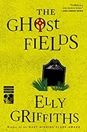The Ghost Fields (Ruth Galloway Mysteries)…