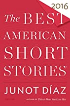 The Best American Short Stories 2016 by…