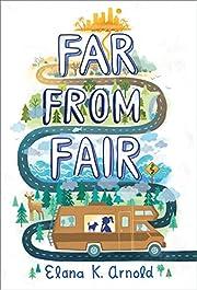 Far from Fair de Elana K. Arnold