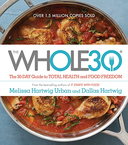 The Whole 30 by Melissa Hartwig