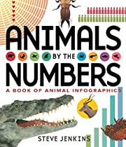 Animals by the Numbers: A Book of…