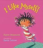 I Like Myself! (board book) by Karen…