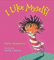I Like Myself! (board book) av Karen…
