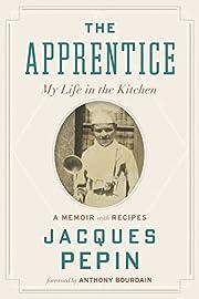 The Apprentice: My Life in the Kitchen av…