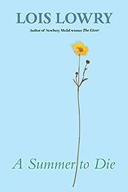 A Summer to Die av Lois Lowry
