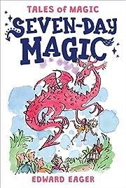 Seven-Day Magic (Tales of Magic) af Edward…