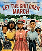 Let the Children March by Monica…