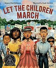 Let the Children March por Monica…