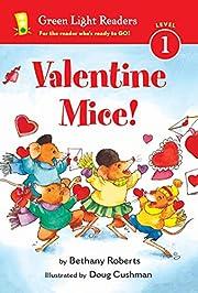 Valentine Mice! (Green Light Readers Level…