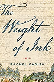 The Weight of Ink av Rachel Kadish