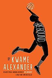 Rebound (The Crossover Series) av Kwame…