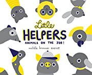 Little Helpers: Animals on the Job! por…