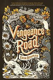 Vengeance Road af Erin Bowman