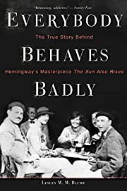 Everybody Behaves Badly: The True Story…