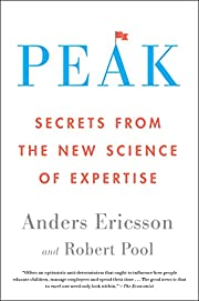 Peak: Secrets from the New Science of…