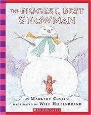 Biggest, Best Snowman de Margery Cuyler
