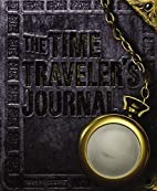 Time Traveler's Journal by Ed Masessa