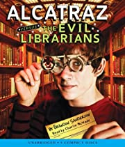 Alcatraz versus the Evil Librarians…