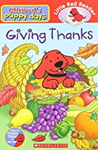 Giving Thanks (Clifford's Puppy Days) by…