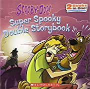 Scooby-Doo! Super Spooky Double Storybook…