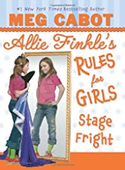 Stage Fright (Allie Finkle's Rules For…