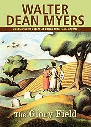 The Glory Field de Walter Dean Myers