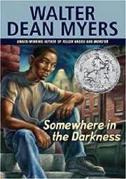 Somewhere In The Darkness af Walter Dean…