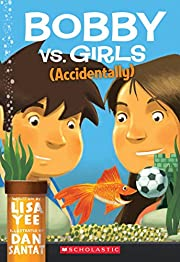 Bobby vs. Girls (Accidentally) af Lisa Yee
