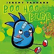 Boo Hoo Bird (Tankard Bird Picture Books)…