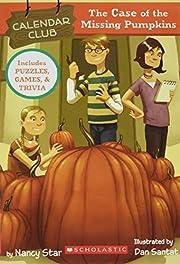 The Case of the Missing Pumpkins (Calendar…