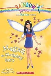 Fun Day Fairies #1: Megan the Monday Fairy:…