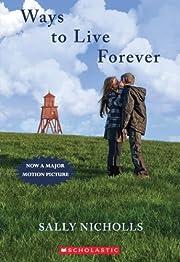 Ways To Live Forever de Sally Nicholls