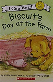 Biscuit's Day at the Farm (My First I Can…
