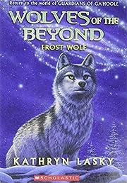 Frost Wolf (Wolves of the Beyond #4) (4) av…