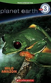 Planet Earth: Wild Amazon av Lisa…