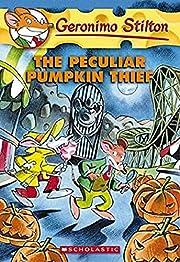 The Peculiar Pumpkin Thief (Geronimo…
