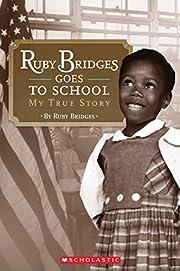 Scholastic Reader Level 2: Ruby Bridges Goes…