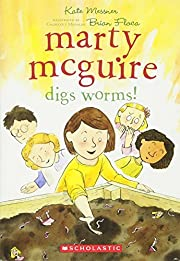 Marty McGuire Digs Worms! de Kate Messner