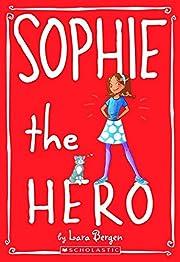 Sophie the Hero (Sophie #2) (2) por Lara…