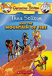 Thea Stilton and the Mountain of Fire (Thea…