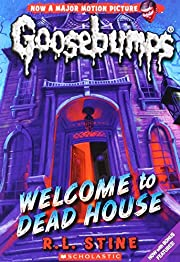 Welcome to Dead House (Classic Goosebumps)…