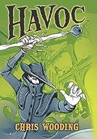 Havoc (Malice) by Chris Wooding