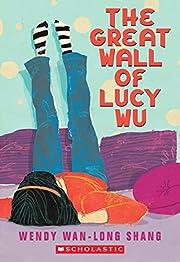 The Great Wall of Lucy Wu de Wendy Wan-Long…