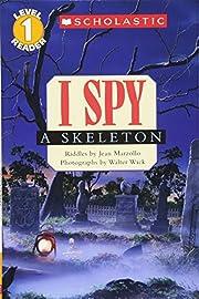 I Spy A Skeleton (Scholastic Reader Level 1)…