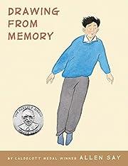 Drawing From Memory de Allen Say