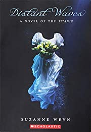 Distant Waves a Novel of the Titanic por…