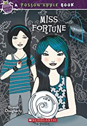 Miss Fortune (Poison Apple) von Brandi…
