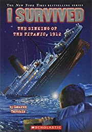 I Survived the Sinking of the Titanic, 1912…